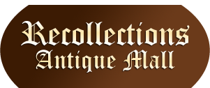 Recollections Antique Mall